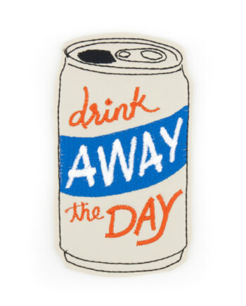 Drink away the day embroidered iron on patch by Crewel and Unusual