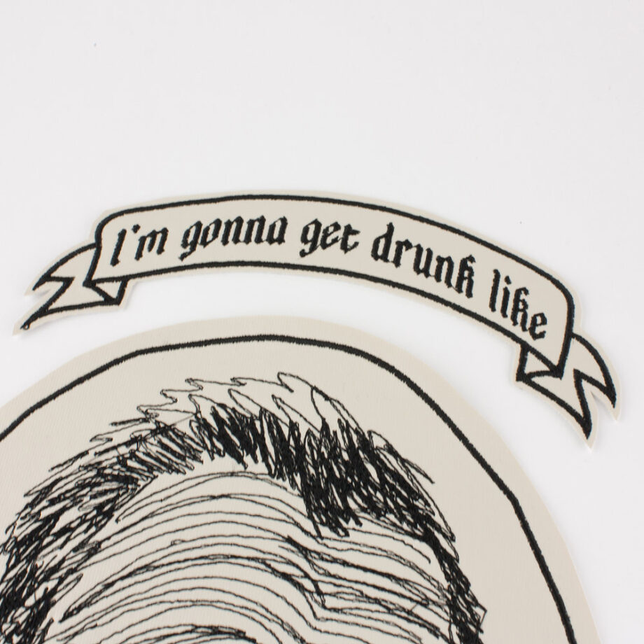 Gonna Get Drunk embroidered patch by Crewel and Unusual